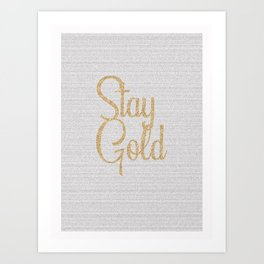 The Outsiders by S. E. Hinton - Stay Gold I Art Print