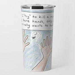 """Killing"" a Mosquito With My Bare Hands (Yangon, Myanmar) Travel Mug"