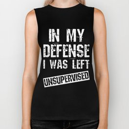 This is the best and funniest tee shirt that's perfect for you In my defense Biker Tank