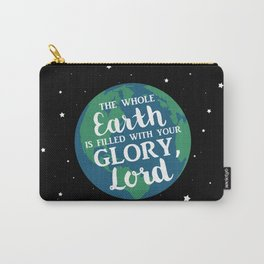 Filled With Your Glory Carry-All Pouch