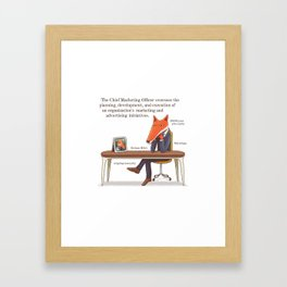 The Chief Marketing Officer Framed Art Print