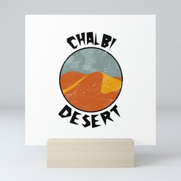 Chalbi Desert  TShirt Deserts Shirt Sand Dune Gift Idea Mini Art Print