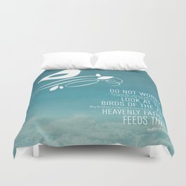Do Not Worry Duvet Cover