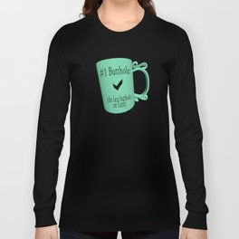 Number One Butthole Long Sleeve T-shirt
