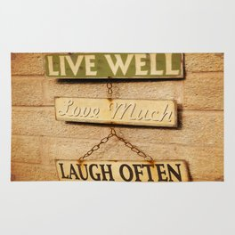 LIVE WELL. LOVE MUCH. LAUGH OFTEN. Rug