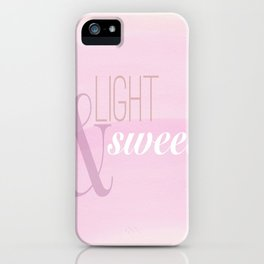 light and sweet coffee  iPhone Case