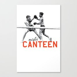 Mister Canteen (boxers) Canvas Print