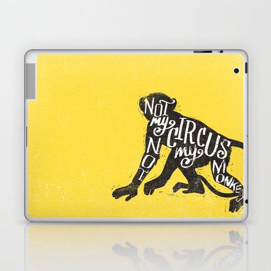 NOT MY CIRCUS Laptop & iPad Skin