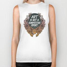 Art is Not A Competitive Sport Biker Tank