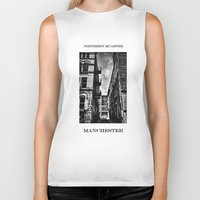 manchester Biker Tanks featuring  Northern Quarter MANchester by inkedsandra