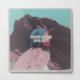 Badlands Halsey Metal Print