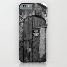 Private Property Slim Case iPhone 6s