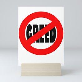 Stop Greed Mini Art Print