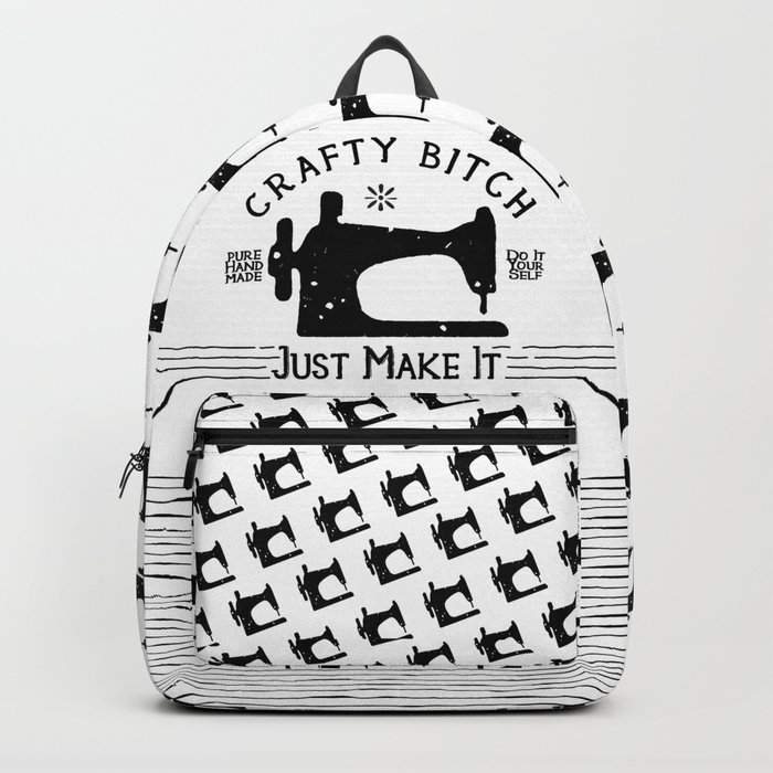 Crafty B*tch - SEW - Just Make It! Pure Handmade - Do It Yourself Backpack