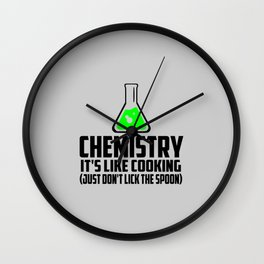 Chemistry funny quote Wall Clock