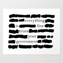 Trust Your Government Art Print