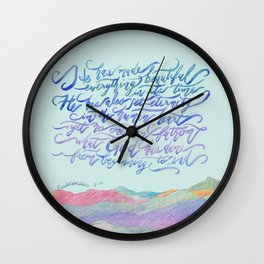 He Has Made Everything Beautiful-Ecclesiastes 3:11 Wall Clock