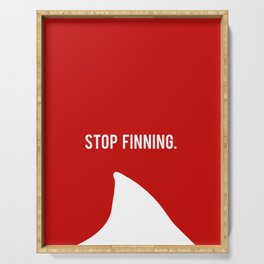 Stop Fin-ning Serving Tray