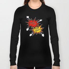 Omae Wa Mou Shindeiru - You're Already Dead - Funny Meme Long Sleeve T-shirt