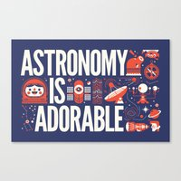 astronomy Canvas Prints featuring ASTRONOMY IS ... by KOMBOH