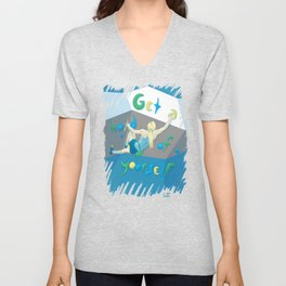 Get a hold of Yourself Unisex V-Neck