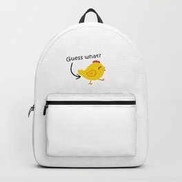 Humor and Funny: Guess What? Chicken Butt! Backpack