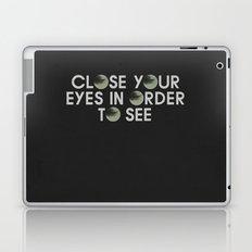 CLOSE YOUR EYES Laptop & iPad Skin