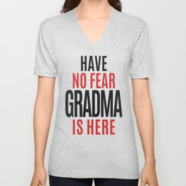 Have No Fear Grandma Is Here Unisex V-Neck