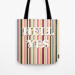 Hell Yes Stripes Tote Bag
