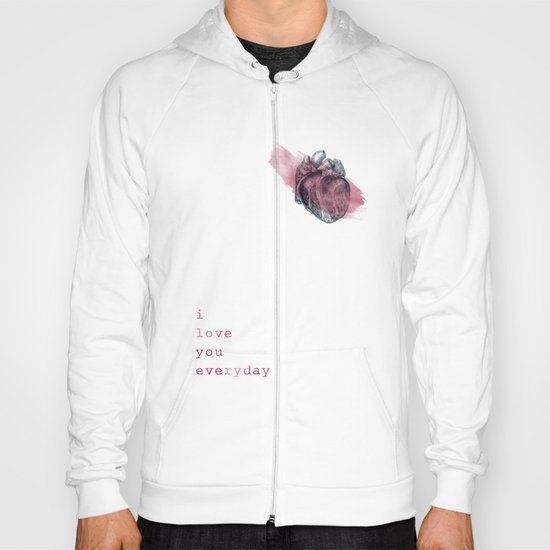 i_love_you_everyday Hoody