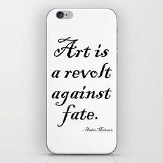 Art is a Revolt Against Fate iPhone & iPod Skin