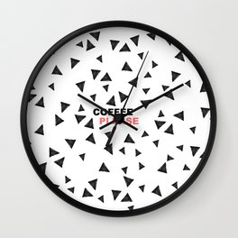 Simple black triangles coffee please modern typography Wall Clock