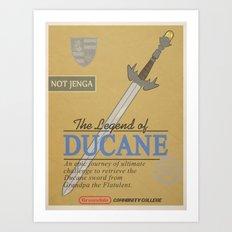 The Legend of Ducane Art Print