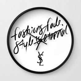 Style is Eternal Wall Clock