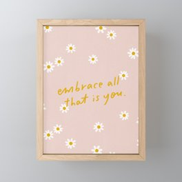embrace all that is you - handlettered quote print Framed Mini Art Print