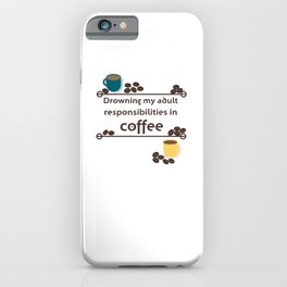 Drowning in Coffee iPhone Case