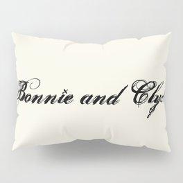 Bonnie and Clyde Pillow Sham