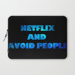 netflix and avoid people Laptop Sleeve