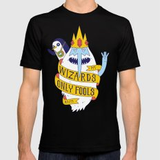 Wizards Only Fools Black Mens Fitted Tee SMALL