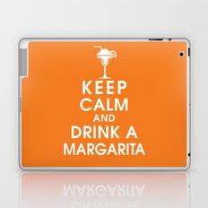 Keep Calm and Drink A Margarita Laptop & iPad Skin