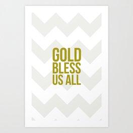 Gold Bless Us All Chevron Print Art Print