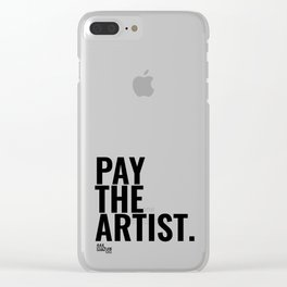 Pay The Artist Clear iPhone Case