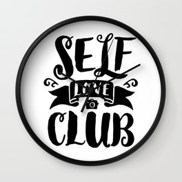 Self Love Club Wall Clock