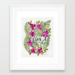 Killin' It – Tropical Pink Framed Art Print