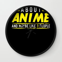 I Only Care About Anime Wall Clock