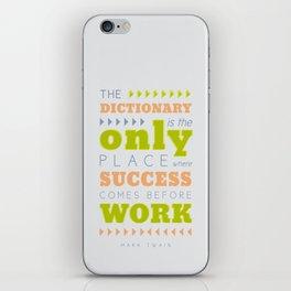 Work Before Success - Mark Twain Quote iPhone Skin