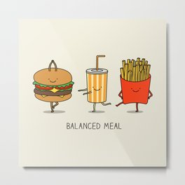 Balanced meal Metal Print