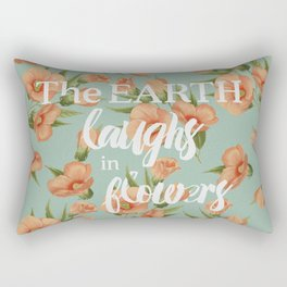 The Earth Laughs in Flowers Rectangular Pillow