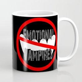Emotional vampires Coffee Mug