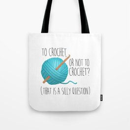 To Crochet Or Not To Crochet? (That Is A Silly Question)  |  Blue Tote Bag